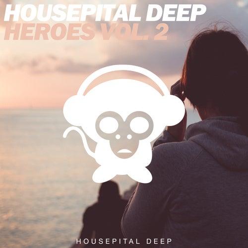 Housepital Deep Heroes, Vol. 2 by Various Artists