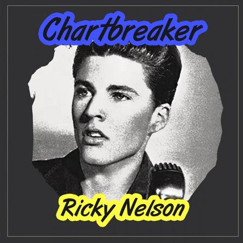 Chartbreaker by Ricky Nelson