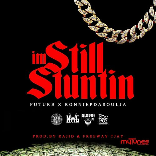 I'm Still Stuntin (Radio Version) de Future