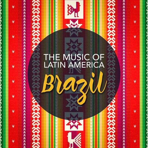 The Music of Latin America: Brazil de Various Artists