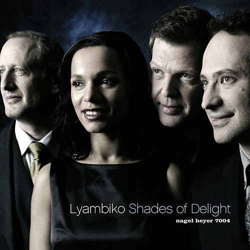 Shades of Delight (Remastered & Extended) by Lyambiko