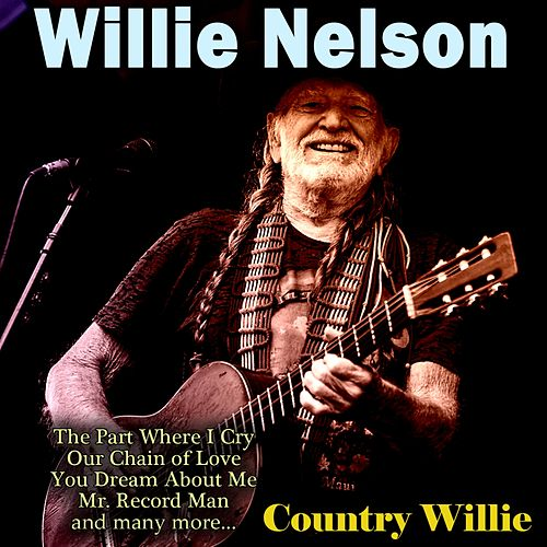 Country Willie by Willie Nelson