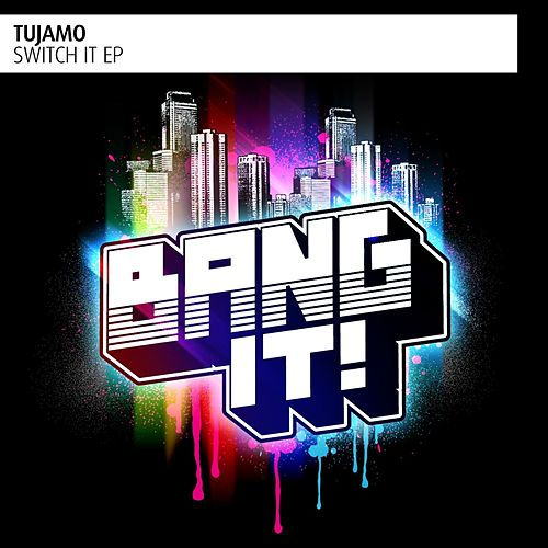 Switch It - EP von Tujamo