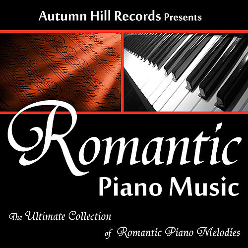 Romantic Piano Music by Romantic Piano Music : Napster