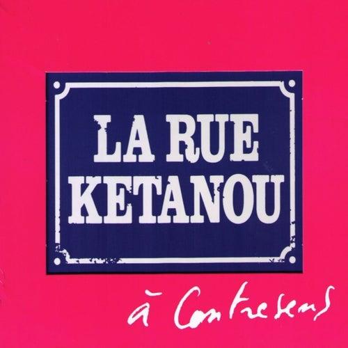 A Contresens de La Rue Ketanou