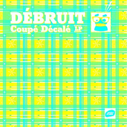 Coupé Décalé (LP) by Débruit