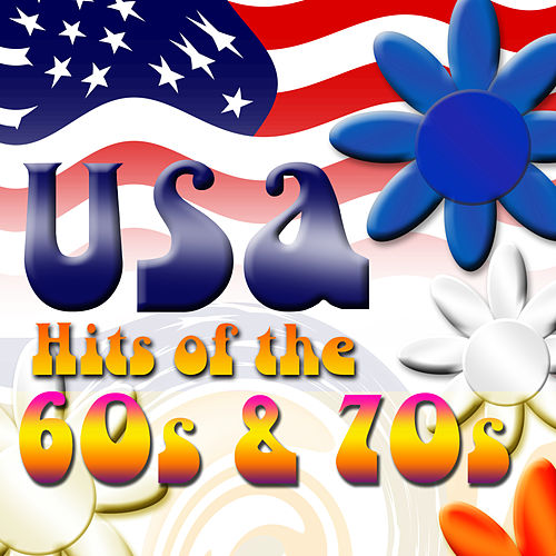 USA Hits Of The 60's & 70's de Various Artists