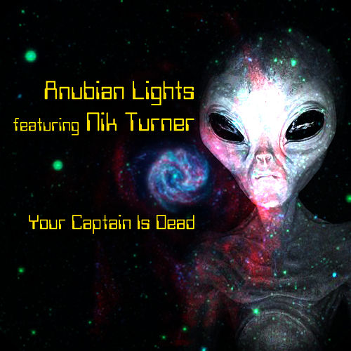 Your Captain Is Dead by Anubian Lights