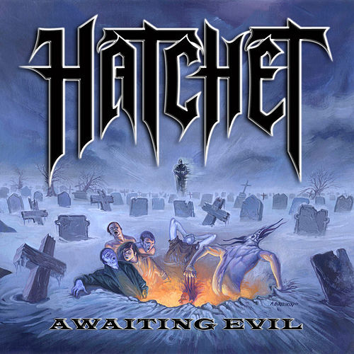 Awaiting Evil by Hatchet