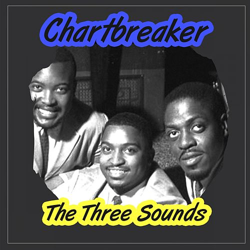 Chartbreaker by The Three Sounds