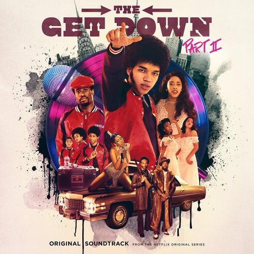 The Get Down Part II: Original Soundtrack From The Netflix Original Series de Various Artists
