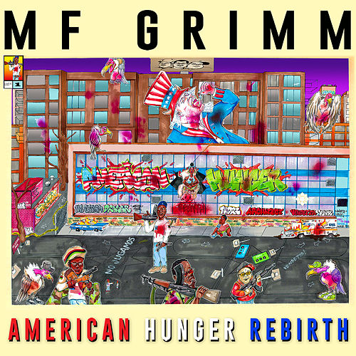 American Hunger: Rebirth de MF Grimm