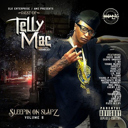 Sleepin on Slapz, Vol. 2 von Telly Mac