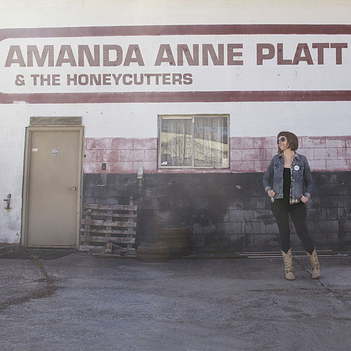 Amanda Anne Platt & The Honeycutters by Amanda Anne Platt
