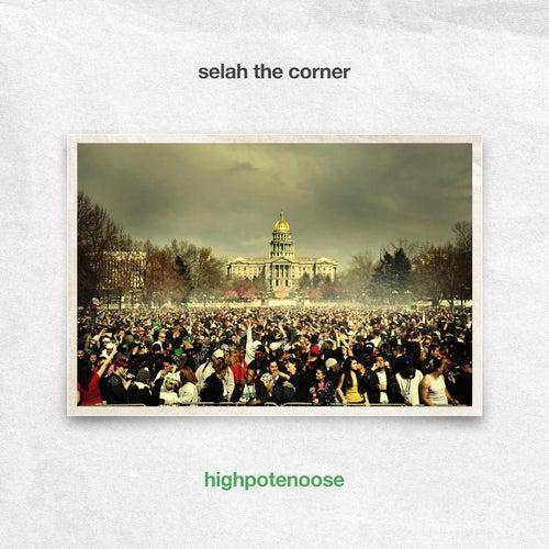 High Potenoose von Selah the Corner