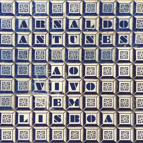 Arnaldo Antunes Ao Vivo em Lisboa de Arnaldo Antunes