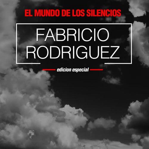 El Mundo De Los Silencios de Fabricio Rodriguez