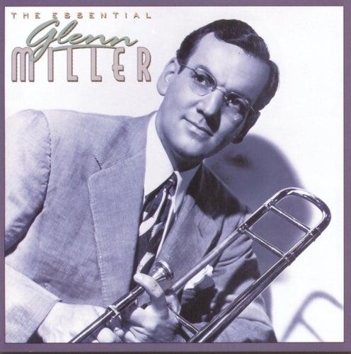 The Essential Glenn Miller von Glenn Miller