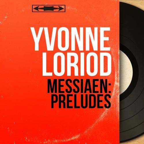 Messiaen: Préludes (Mono Version) by Yvonne Loriod