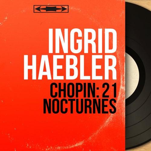 Chopin: 21 Nocturnes (Mono Version) von Ingrid Haebler