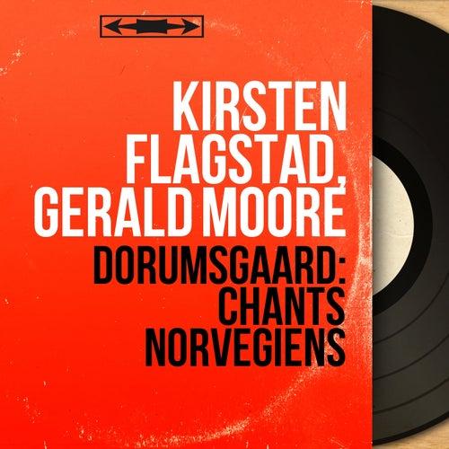Dørumsgaard: Chants norvégiens (Mono Version) von Kirsten Flagstad