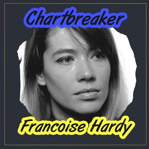 Chartbreaker de Francoise Hardy