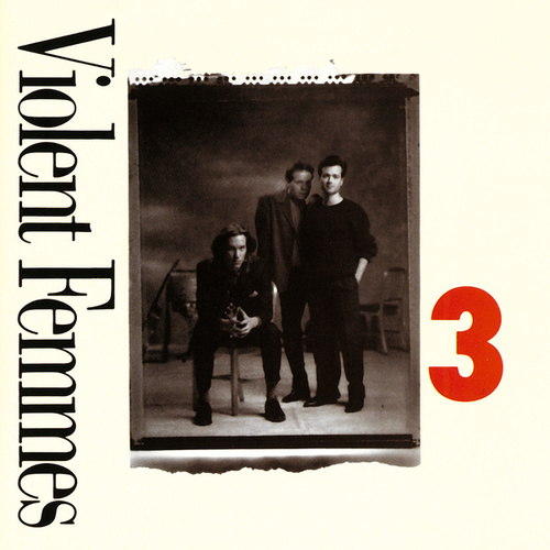 3 by Violent Femmes