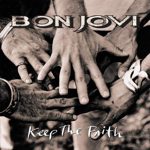 Keep The Faith by Bon Jovi