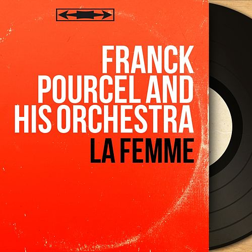 La femme (Mono version) by Franck Pourcel