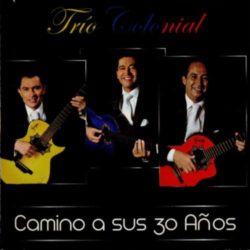 Camino a Sus 30 Años de Trio Colonial (Ecuador)