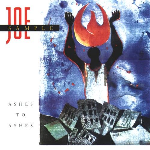 Ashes To Ashes von Joe Sample