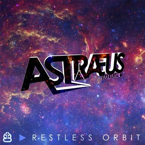 Restless Orbit de AstraeusMusic