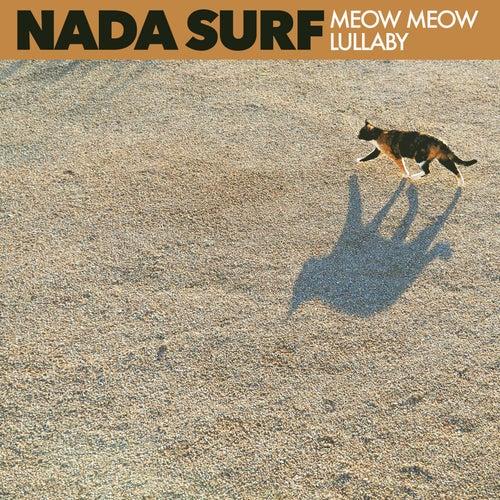 Meow Meow Lullaby de Nada Surf