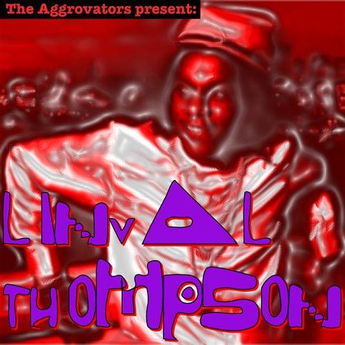 The Aggrovators Present: Linval Thompson de Linval Thompson