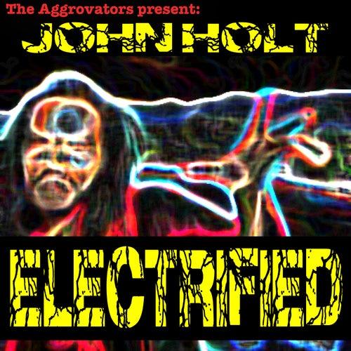 Electrified by John Holt