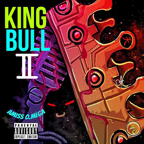 King Bull 2 de Amiss O.Mega