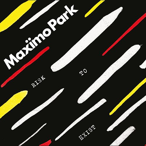 Risk to Exist (Deluxe) by Maximo Park