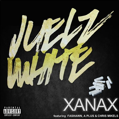 Xanax (feat. Fashawn, A Plus & Chris Mikels) by Juelz White