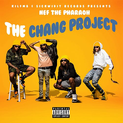 The Chang Project de Nef the Pharaoh