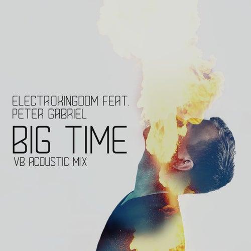 Big Time (feat. Peter Gabriel) (VB Acoustic Mix) von ElectroKingdom
