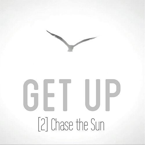 Get Up by 2 Chase the Sun