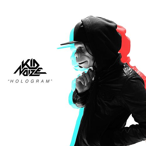 Hologram (Radio Edit) de Kid Noize