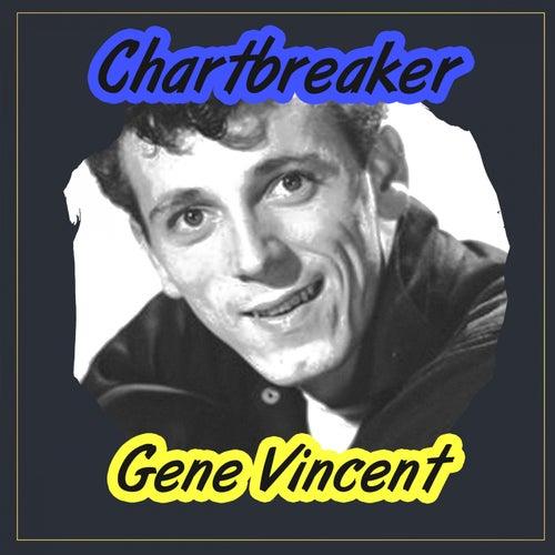 Chartbreaker by Gene Vincent
