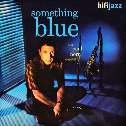 Something Blue de Paul Horn