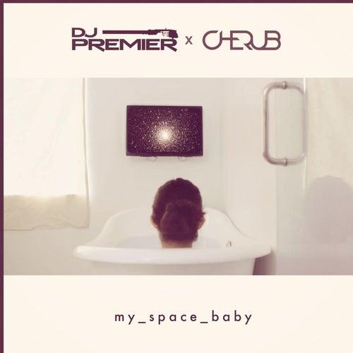 My Space Baby von DJ Premier