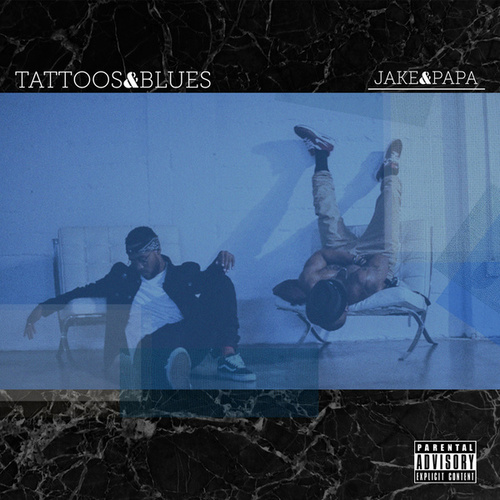 Tattoos&Blues by Jake&Papa