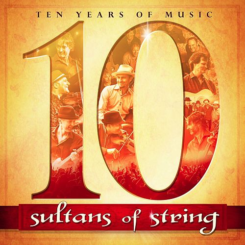 10 (Remastered) de Sultans of String