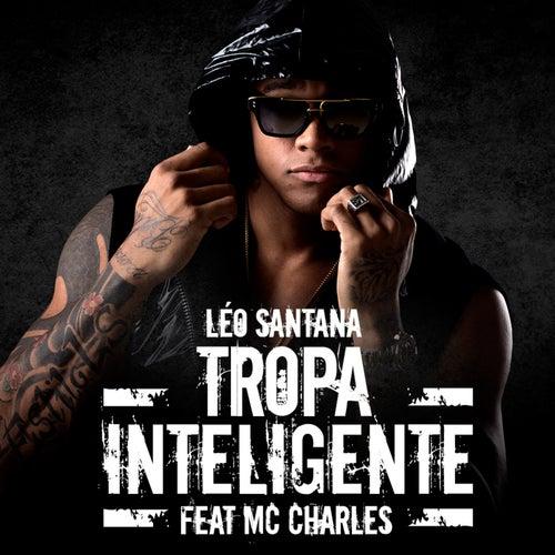 Tropa Inteligente by Léo Santana