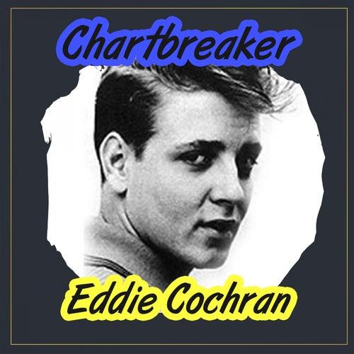 Chartbreaker by Eddie Cochran