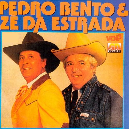 Pedro Bento e Zé da Estrada, Vol. 3 von Pedro Bento e Ze da Estrada